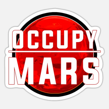 Occupy Occupy Mars - Sticker