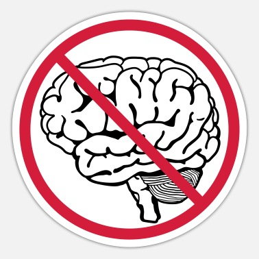 Brain no brain brain - Sticker
