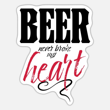 Countrymusic Beer Never Broke My Heart - Sticker
