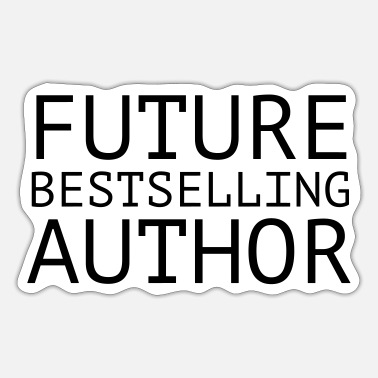 Bestseller Future Bestselling Author - Sticker