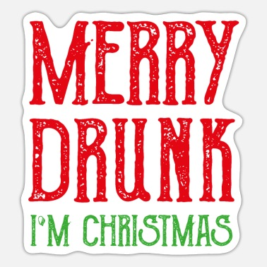 When Im Drunk Celebrating Christmas gift drunk beer funny - Sticker