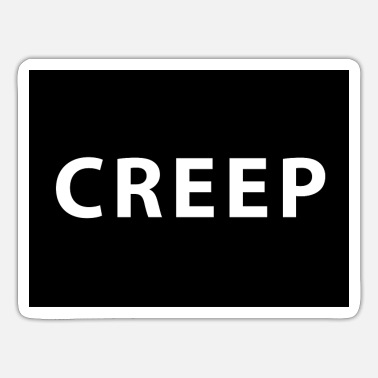 Creep Creep - Sticker