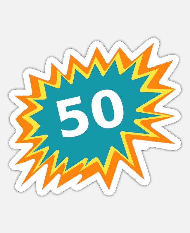 Sayings 50 Stickers - 50 colorful, birthday 50, 50 years old - Sticker white mat