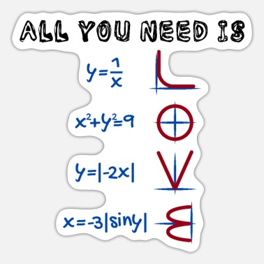 All You Need Is Love Math Teacher Nerdy love formula - Sticker
