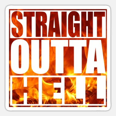 From Hell Straight out of hell - straight from hell - Sticker