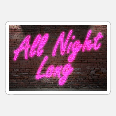 Brick All Neon All Night Long lettering on Brick Wall poster - Sticker