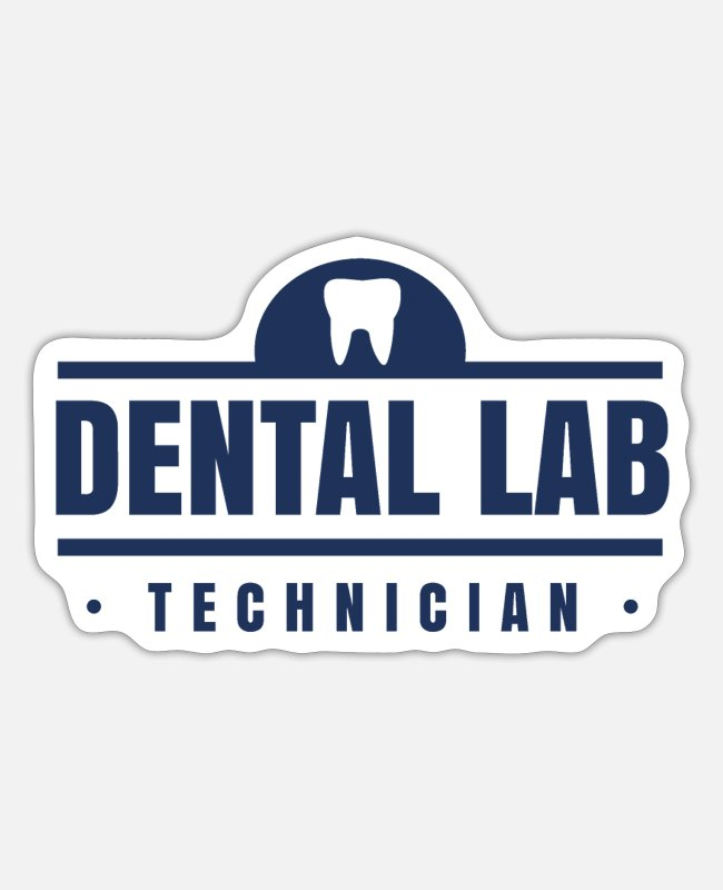 Dental Practice Stickers - Dental Technician Dental Technician Team Dental Technician - Sticker white mat