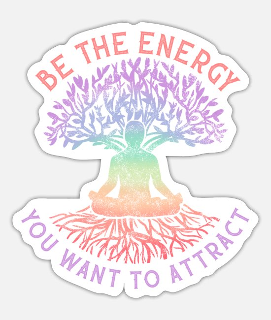 Death Penalty Stickers - Be the Energy You Want to Attract Witchcraft Spell - Sticker white mat