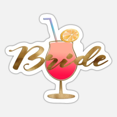 Coctail Customizable Coctail Team Bride 1 - Sticker