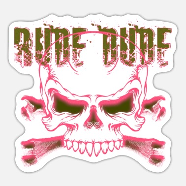 Rude Rude Dude - Skull & Bones - Sticker