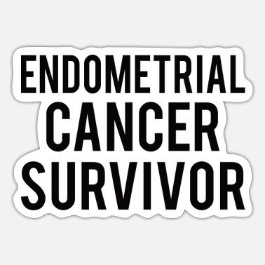 Endometrial Cancer Survivor Endometrial Cancer: Endometrial Cancer Survivor - Sticker