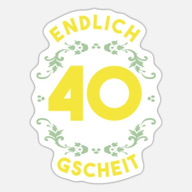 Swabia Swabia 40th birthday - Sticker