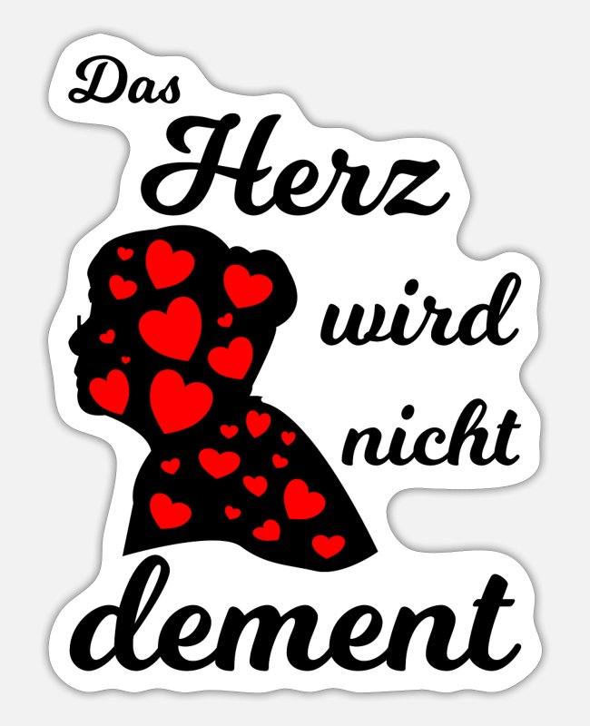 Heart Stickers - The heart does not become demented - nursing seniors - Sticker white mat