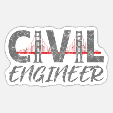 Civil Engineering Civil engineer civil engineer - Sticker