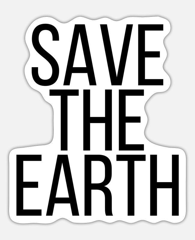 The Sticker - Save the earth - Sticker Mattweiß