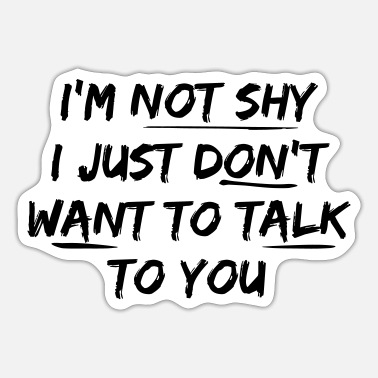Shy Not Shy - Sticker