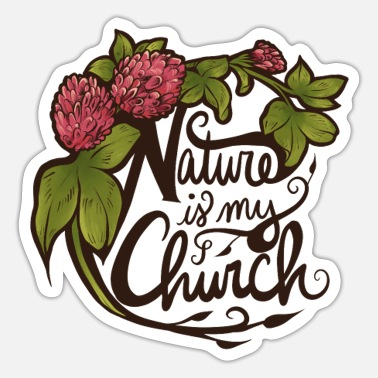 Pagan Pride nature is my church - Sticker
