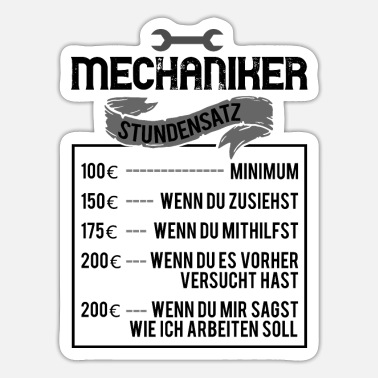 Mechaniker Mechaniker Stundensatz - Sticker