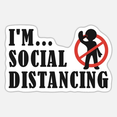 Distancing I'm... Social Distancing - Sticker