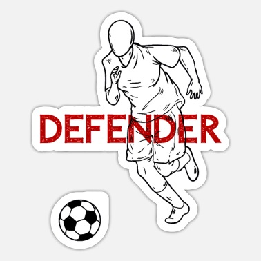 Defender Defender Defender Soccer Saying Gift - Sticker