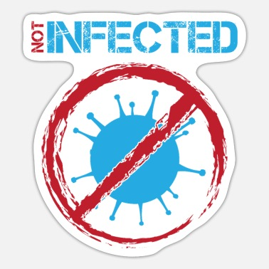 Infection Not infected corona virus infection pandemic - Sticker