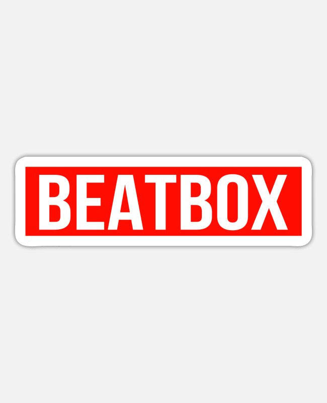 Proud Beatboxer Stickers - Beatbox music MC Bboy Streetmind gift - Sticker white mat