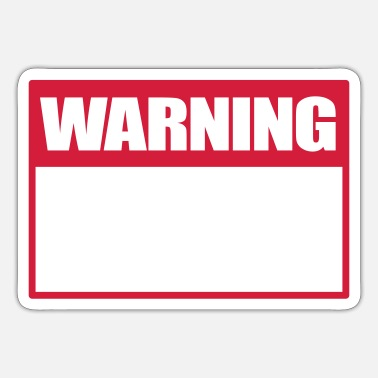Warning Sign Warning sign warning sign warning sign warning - Sticker