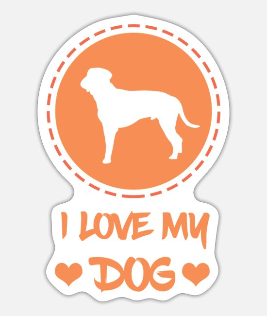 Sweet Dog Stickers - I love my Dog I gift for dog lovers - Sticker white mat