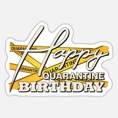 Birthday Gelukkige quarantaineverjaardag - Sticker