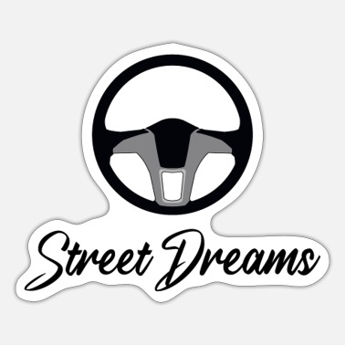 Sportscar Street Dreams Sportscar Wheel Driver Car Gift Idea - Sticker