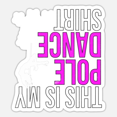 Pole dance pole dance gogo stripper gift - Sticker