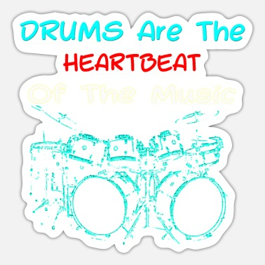 Drum Set Drums Are The Heartbeat Of The Music Big Drum Set - Sticker