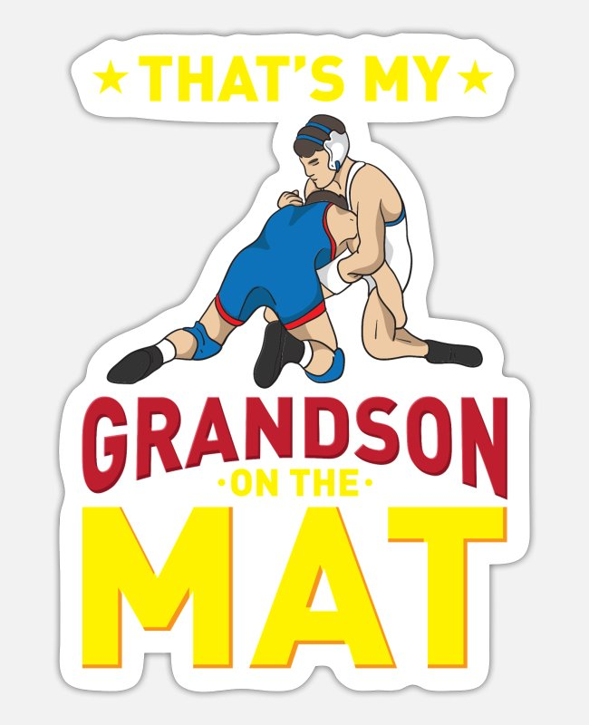 Grandpa Stickers - That's My Grandson On The Mat For Wrestling - Sticker white mat