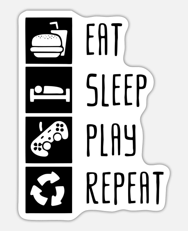 Pro Gamer Stickers - Eat Sleep Play Repeat - Sticker white matte