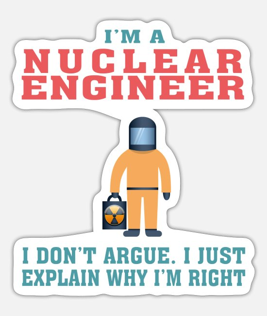 Chernobyl Stickers - Best Nuclear Engineer Tshirt, Funny Quote - Sticker white mat