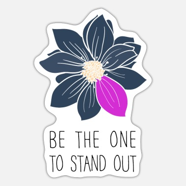 Stand Stand out - Sticker