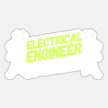 Electrical Engineer ELECTRICAL ENGINEER: Electrical Engineer Potential - Sticker