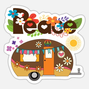 Hippie Hippie Peace Love and Camping - Sticker