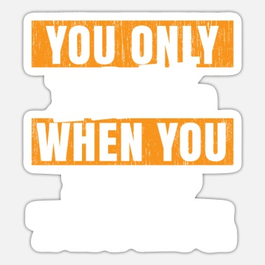 Wretch You only fail when you stop trying - Sticker