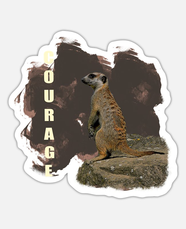 Cute Stickers - courage, character traits, meerkats - Sticker white mat