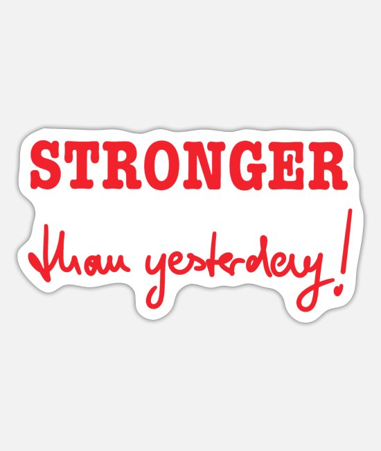 Exercise Stickers - STRONGER than yesterday - Sticker white mat