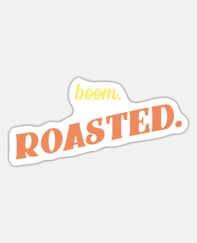 Office Stickers - The Office Boom Roasted - Sticker white mat