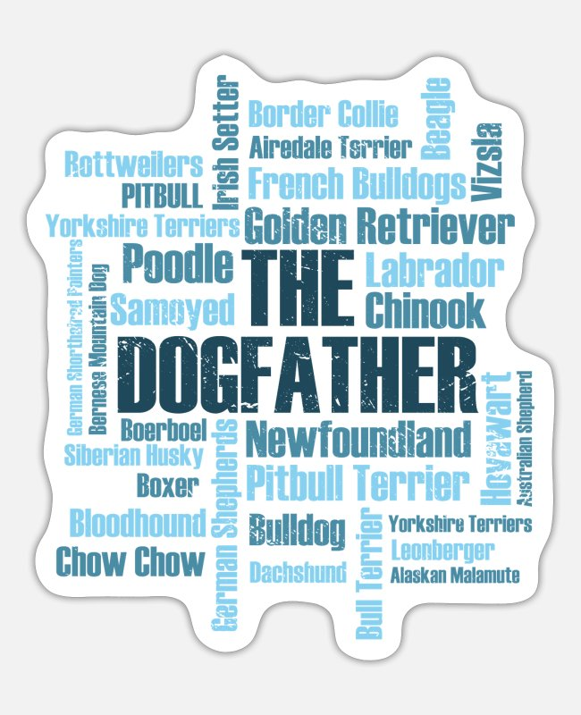 Dachshund Stickers - Dog Dogs Dogfather dog Labrador Bulldog - Sticker white mat