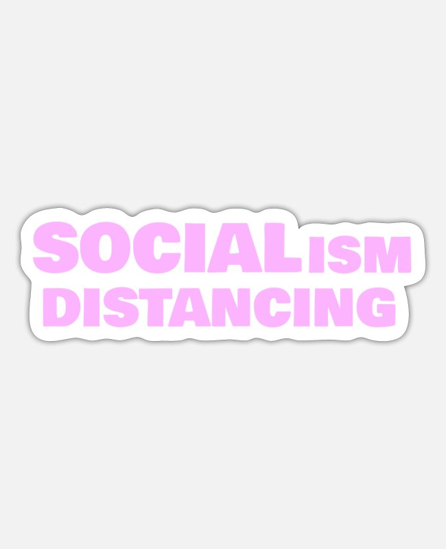 Social Stickers - SOCIALism DIstancing - Sticker white mat