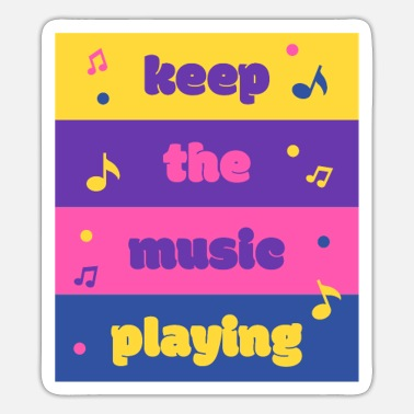 Love Playing Music Keep The Music Playing | Musical notes - Sticker