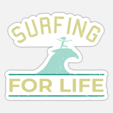 Surfing For Life - Surfing - Sticker