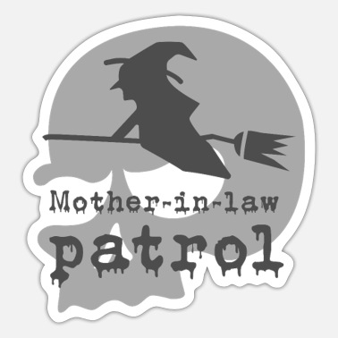 Mother-in-law patrol - Sticker