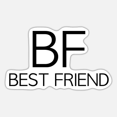 Bf BF BF BF best friend BF BF BF - Sticker