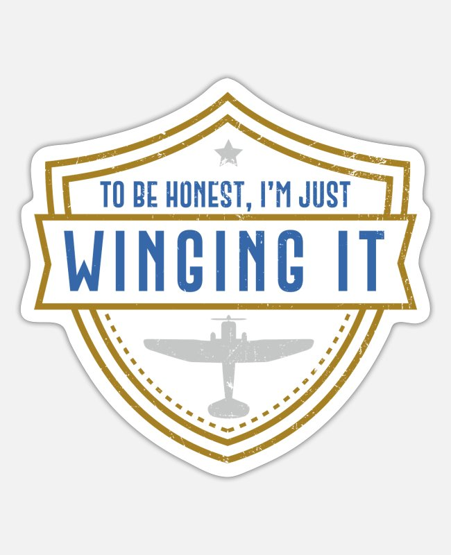 Pilot Stickers - I'M Just Winging It - Airplane Pilot - Sticker white mat