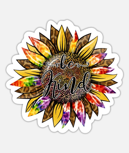 Positive Stickers - Colorful sunflower with kind quote - Sticker white mat